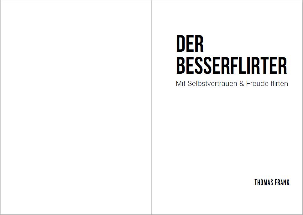 """Kräftiger HaupttiteL als attraktiver Einstieg in das Buch """"Der Besserflirter"""""""