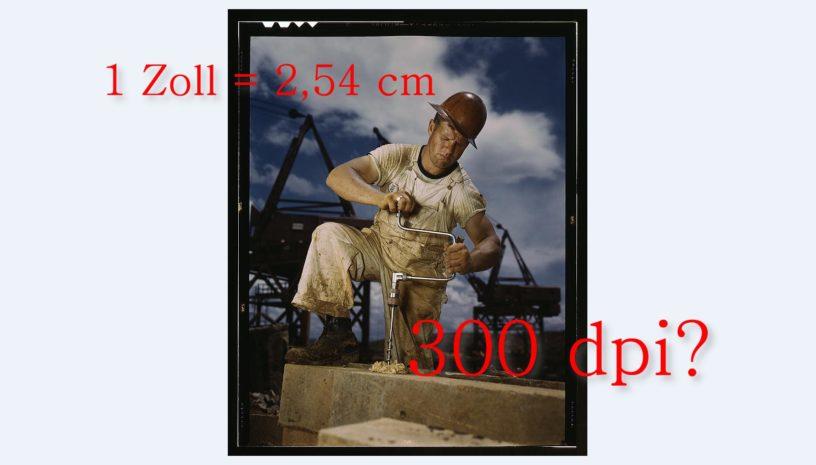 Wähle 300 dpi! So findest du die richtige Auflösung für den Druck!