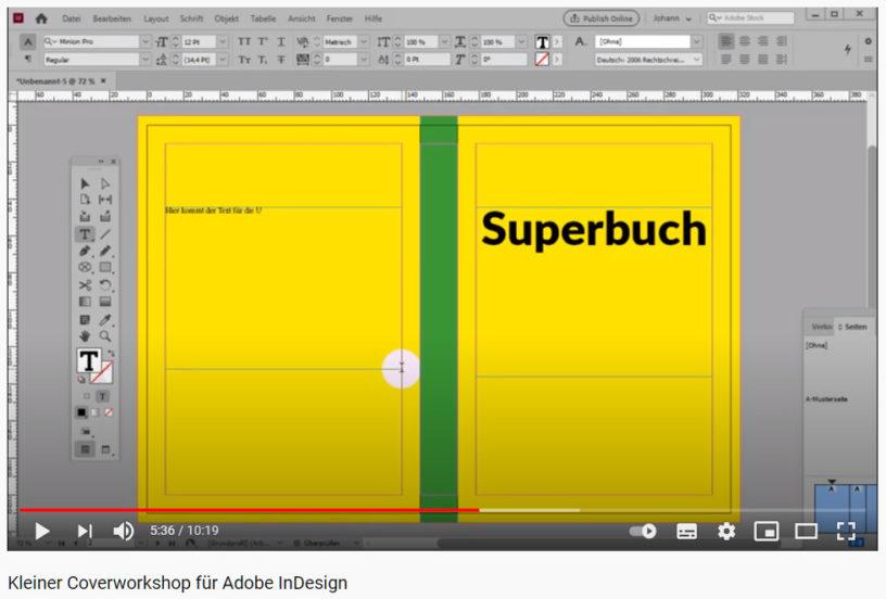 Kleiner Coverworkshop für InDesign von Buchlayouter Johann auf YouTube