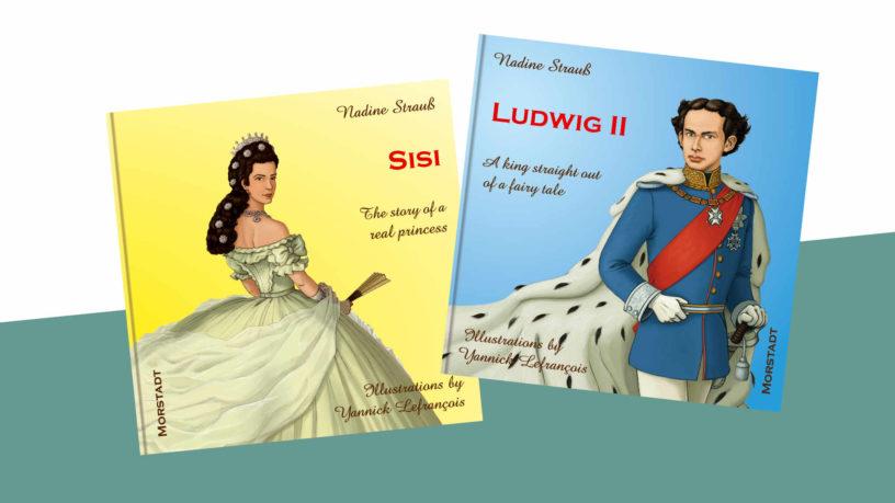 Von mir gesetzt: wunderschöne Kinderbücher zu Ludwig und Sisi jetzt auch in Englisch